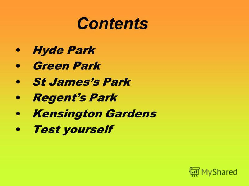 Contents Hyde Park Green Park St Jamess Park Regents Park Kensington Gardens Test yourself