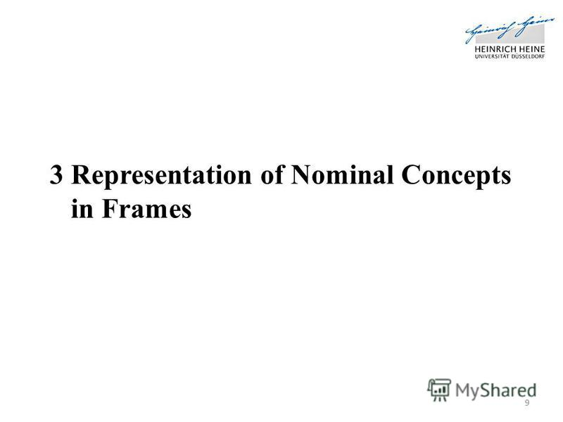 3 Representation of Nominal Concepts in Frames 9