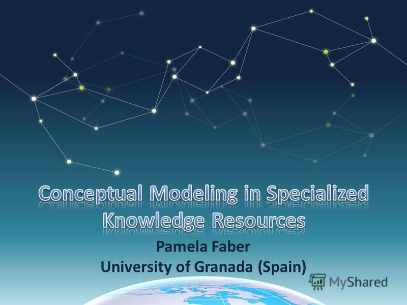 Pamela Faber University of Granada (Spain)