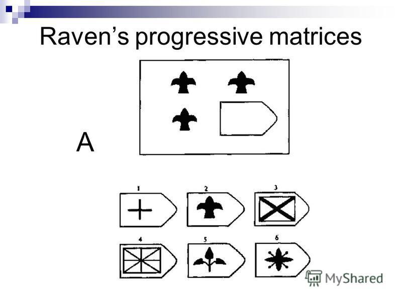 Ravens progressive matrices A