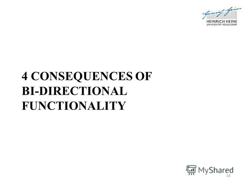 4 CONSEQUENCES OF BI-DIRECTIONAL FUNCTIONALITY 14