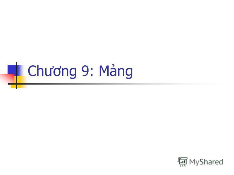 Chương 9: Mng