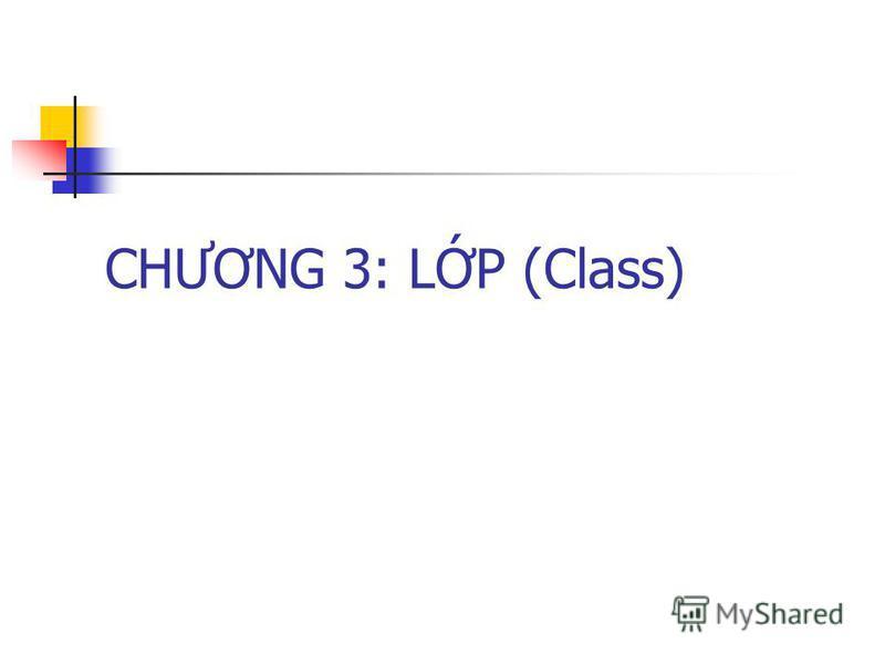 CHƯƠNG 3: LP (Class)