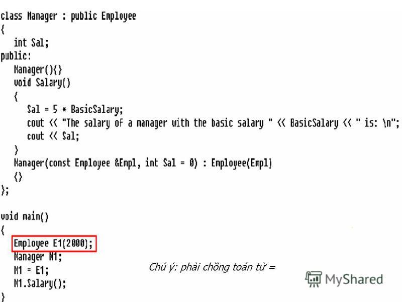 Chú ý: phi chng toán t =