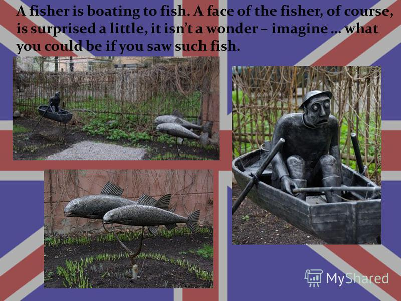 A fisher is boating to fish. A face of the fisher, of course, is surprised a little, it isnt a wonder – imagine … what you could be if you saw such fish.