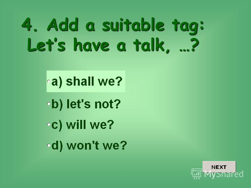 4. Add a suitable tag: Lets have a talk, …?