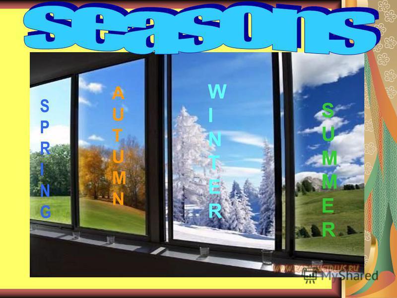 SPRINGSPRING AUTUMNAUTUMN WINTERWINTER SUMMERSUMMER
