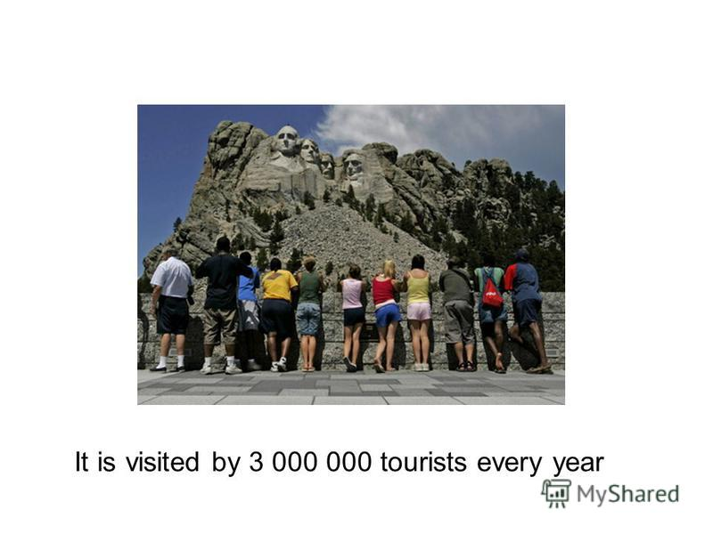 It is visited by 3 000 000 tourists every year