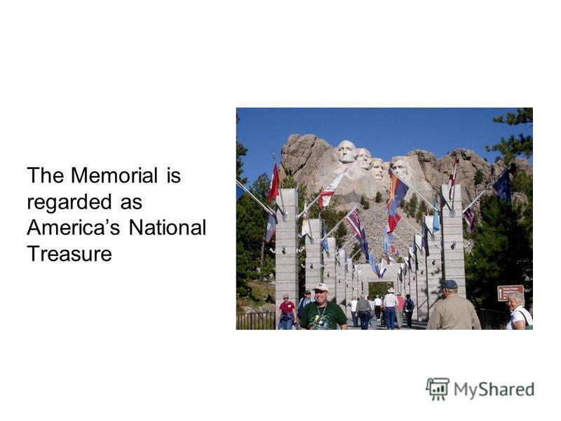 The Memorial is regarded as Americas National Treasure