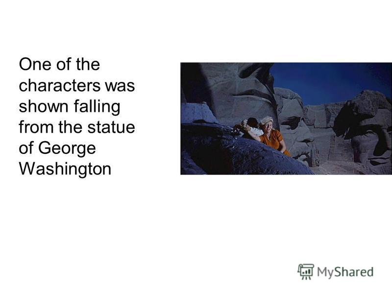 One of the characters was shown falling from the statue of George Washington