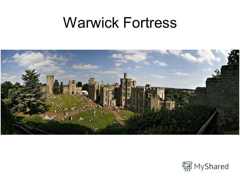 Warwick Fortress