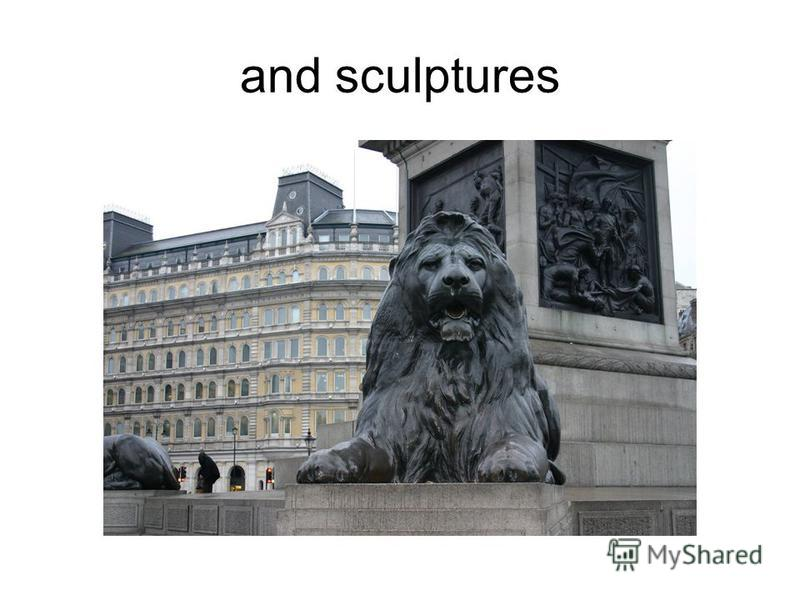 and sculptures