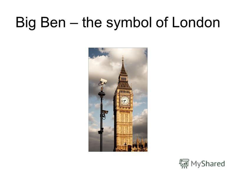Big Ben – the symbol of London