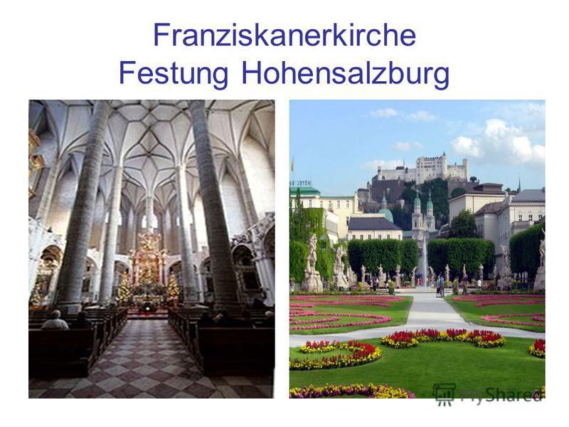 Franziskanerkirche Festung Hohensalzburg