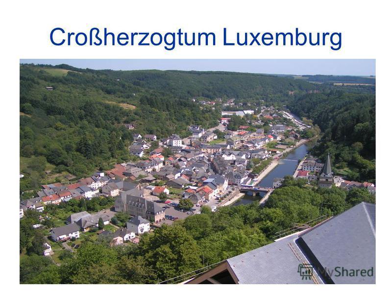 Croßherzogtum Luxemburg