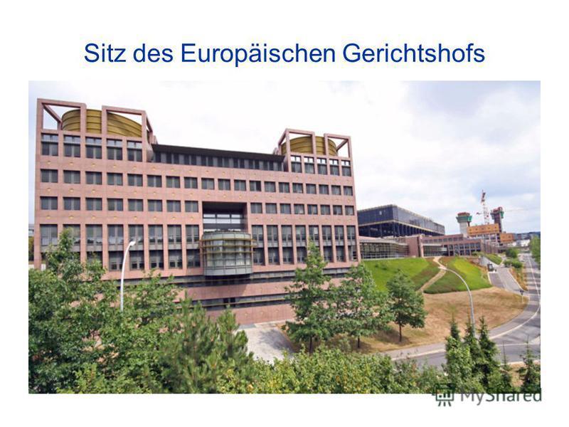 Sitz des Europäischen Gerichtshofs