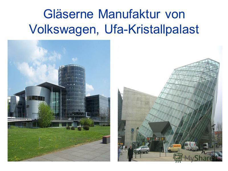 Gläserne Manufaktur von Volkswagen, Ufa-Kristallpalast