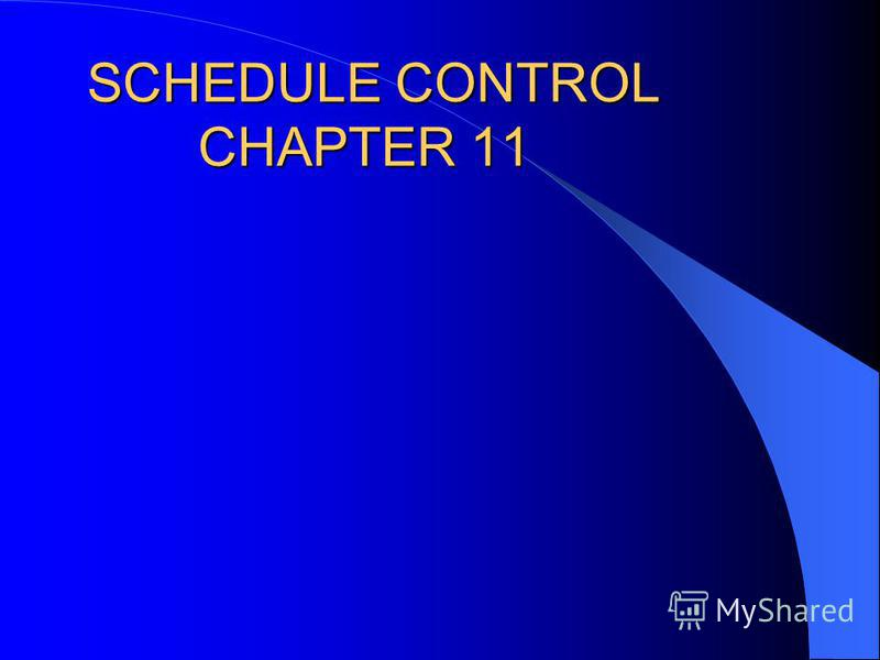 SCHEDULE CONTROL CHAPTER 11