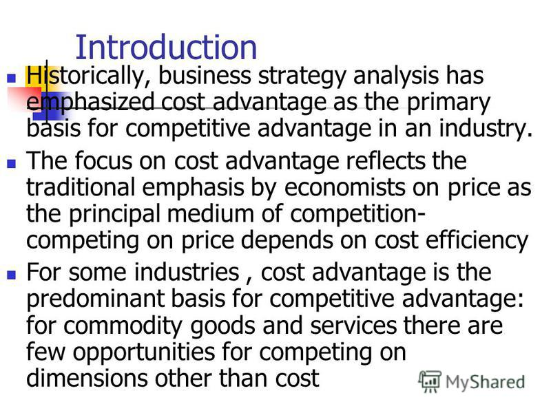 an analysis of the cost advantage strategies