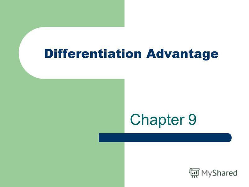 Differentiation Advantage Chapter 9