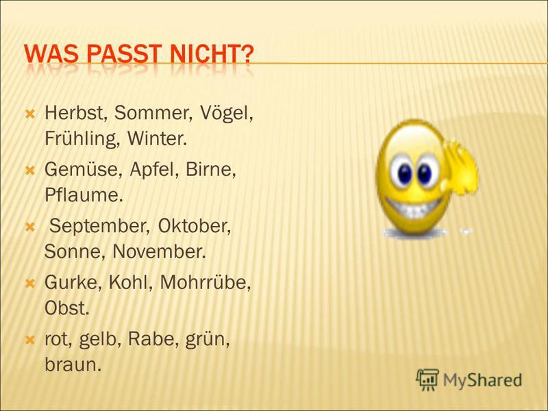 Herbst, Sommer, Vögel, Frühling, Winter. Gemüse, Apfel, Birne, Pflaume. September, Oktober, Sonne, November. Gurke, Kohl, Mohrrübe, Obst. rot, gelb, Rabe, grün, braun.
