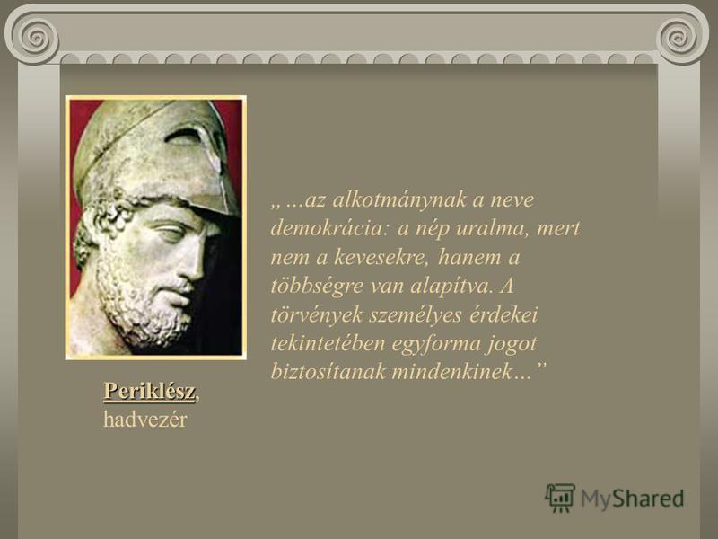 A klasszikus kor a görög kultúra virágkora. Athénban megszületett a világtörténelem első demokratikus államrendje. A görögök egy nyitott, rugalmas élet- és gondolkodásmódot megengedő rendszert hoztak létre, amelyben az ember a történelem folyamán elő