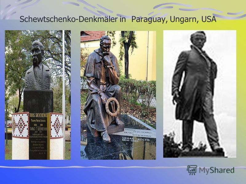 Schewtschenko-Denkmäler in Paraguay, Ungarn, USA