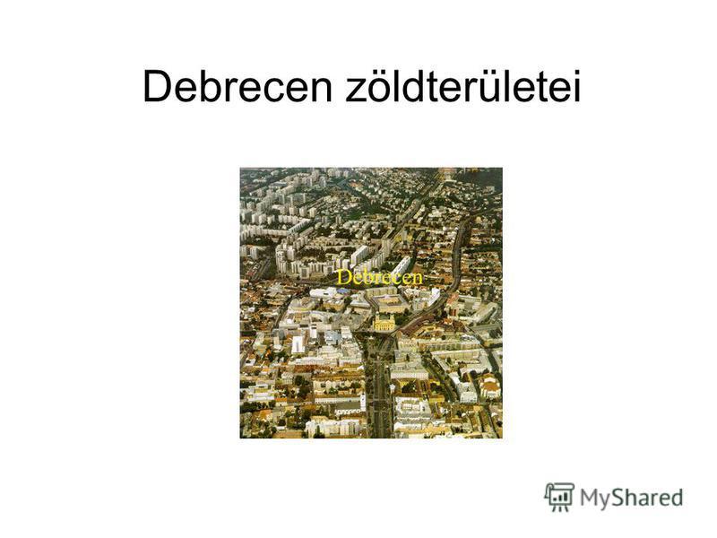 Debrecen zöldterületei