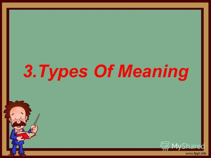 3.Types Of Meaning