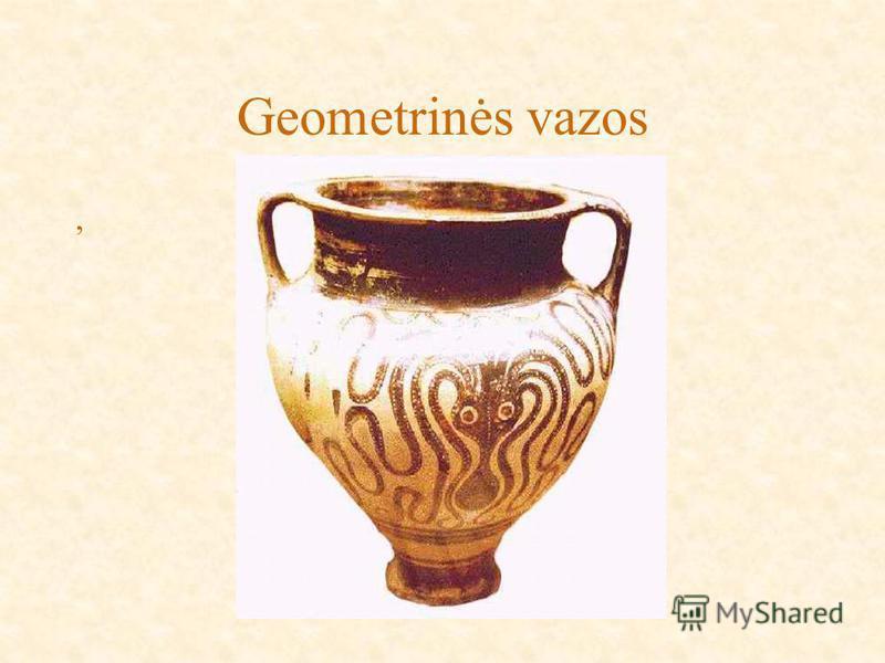 Geometrinės vazos,