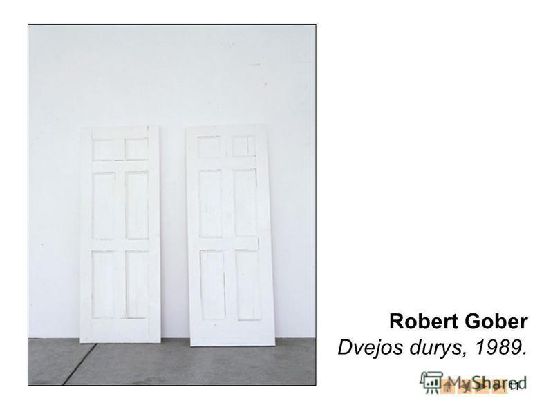 11 Robert Gober Dvejos durys, 1989.