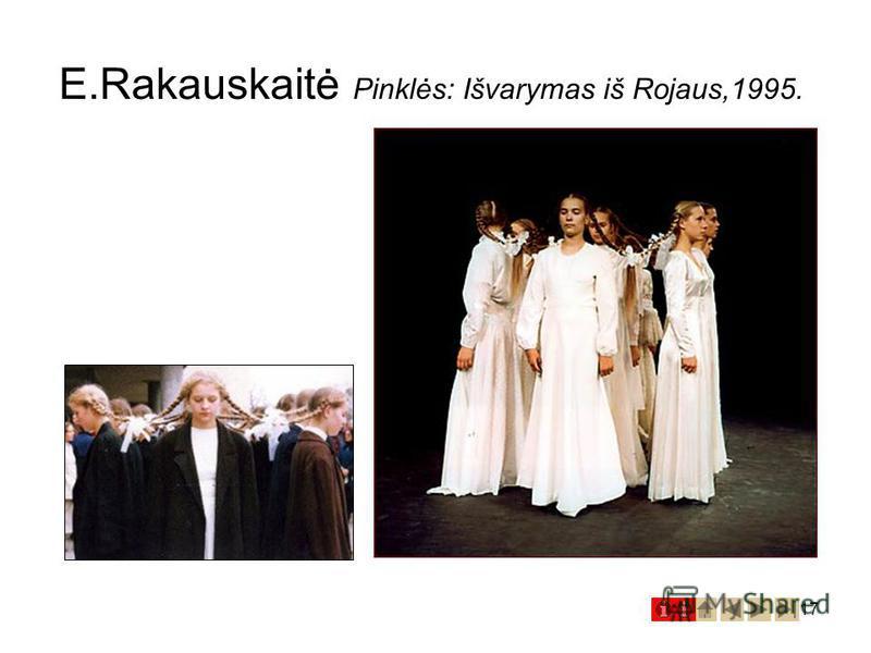 17 E.Rakauskaitė Pinklės: Išvarymas iš Rojaus,1995.
