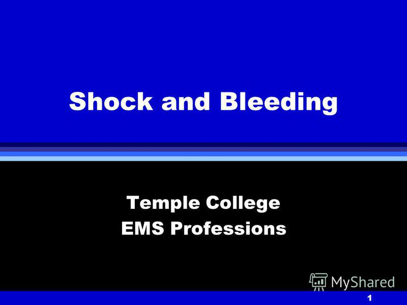 1 Shock and Bleeding Temple College EMS Professions