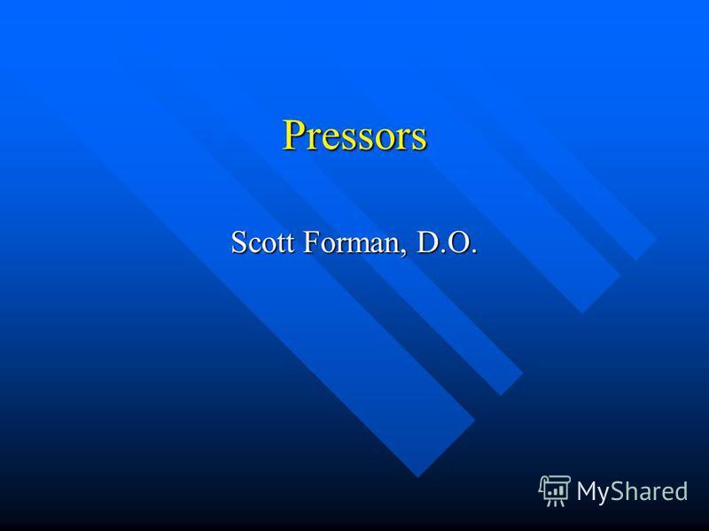 Pressors Scott Forman, D.O.