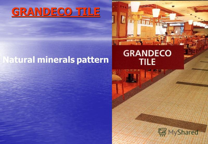 GRANDECO TILE Natural minerals pattern