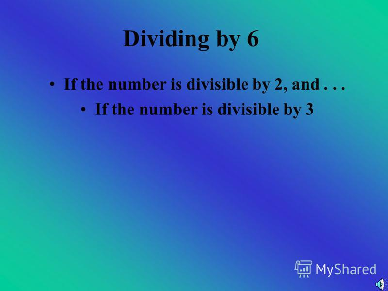 Now You Try Are these numbers divisible by 5? a)554 b)6890 c)345 d)902 e)845