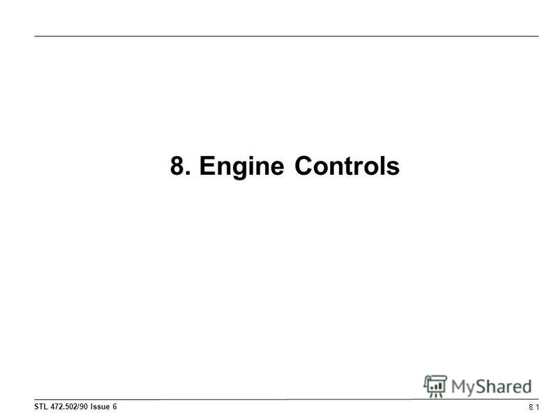 8. Engine Controls 8.1