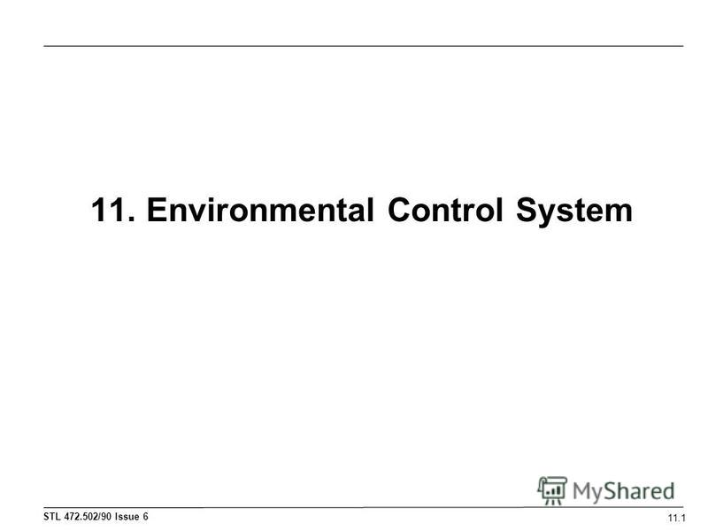 11. Environmental Control System 11.1