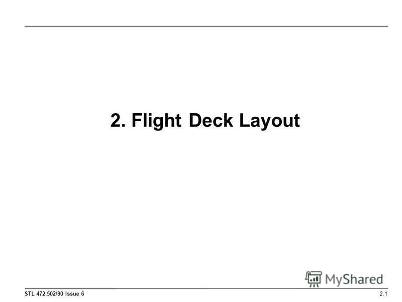 2. Flight Deck Layout 2.1