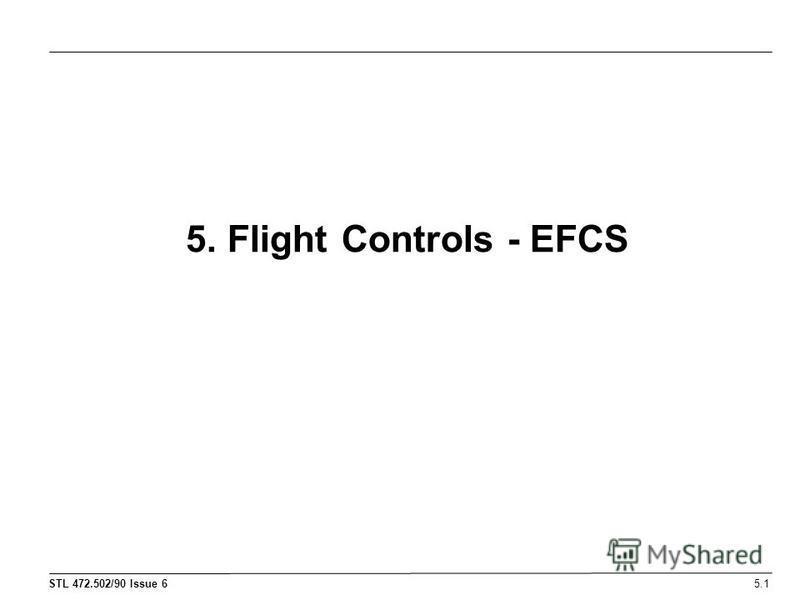 5. Flight Controls - EFCS 5.1
