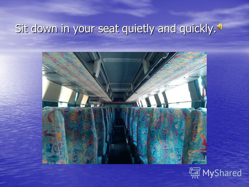 Don't push others when you enter the bus.