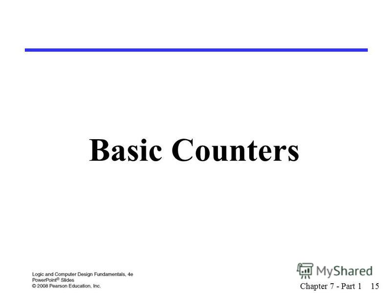 Basic Counters Chapter 7 - Part 1 15
