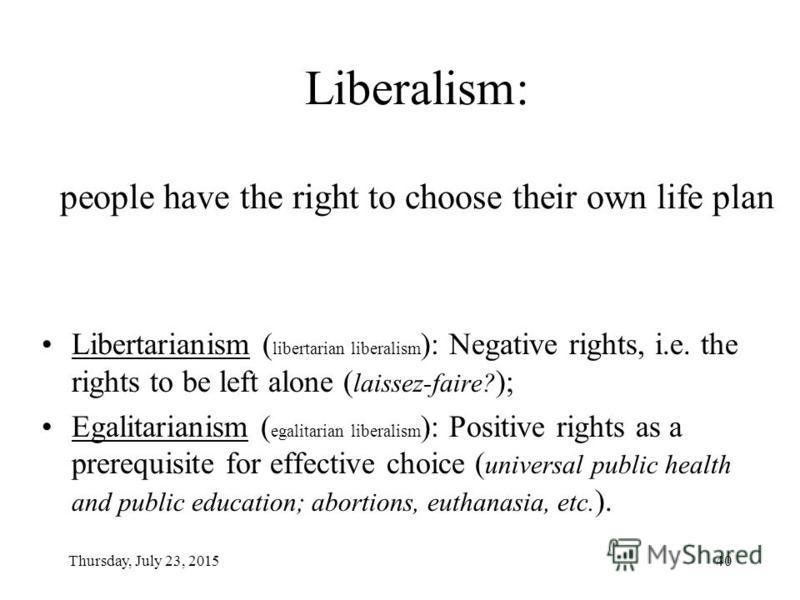 Thursday, July 23, 201539 A repeat slide: Utilitarianism Liberalism Communitarianism x