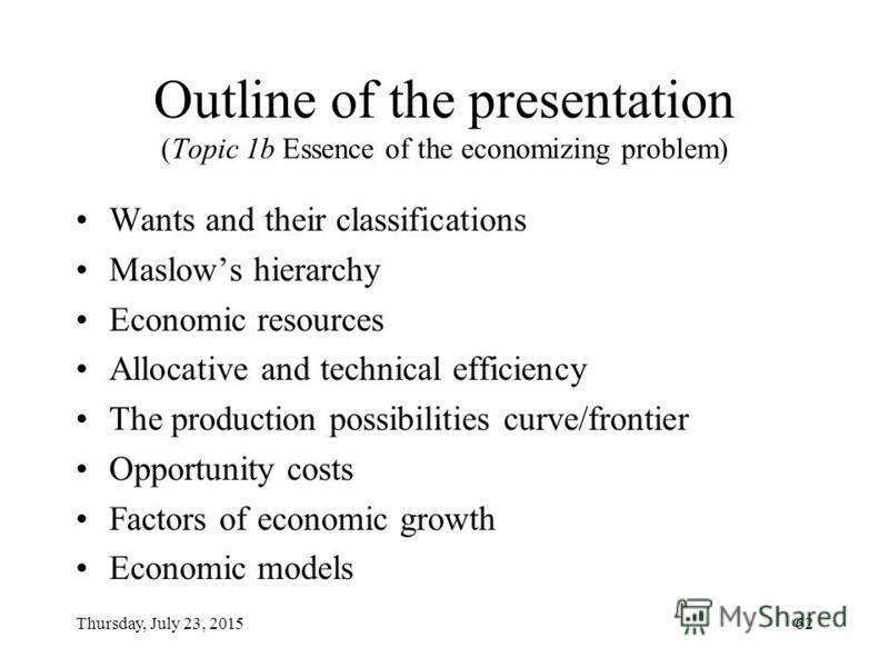 Lecture 1. Topic 1b Essence of the economizing problem Fundamentals of Economic Theory