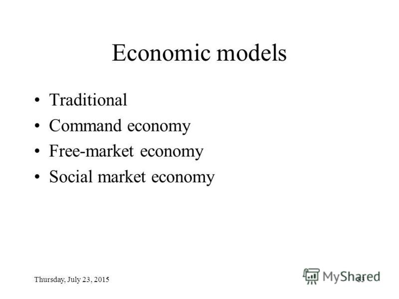 Thursday, July 23, 201582 Factors of economic growth Factors conducive to economic growth: Increase in the quantity and quality of resources (natural, investment, human) Technical progress Expanding foreign trade Factors hampering economic growth: Wa