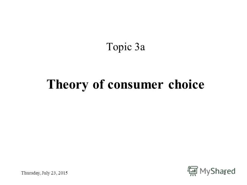 Lecture 3. Theory of consumer choice. Production and the marginal product. Fundamentals of Economic Theory Yevgeniy M. Orel, C.Sc.(Econ.), Docent, Faculty of Economic Science, NaUKMA