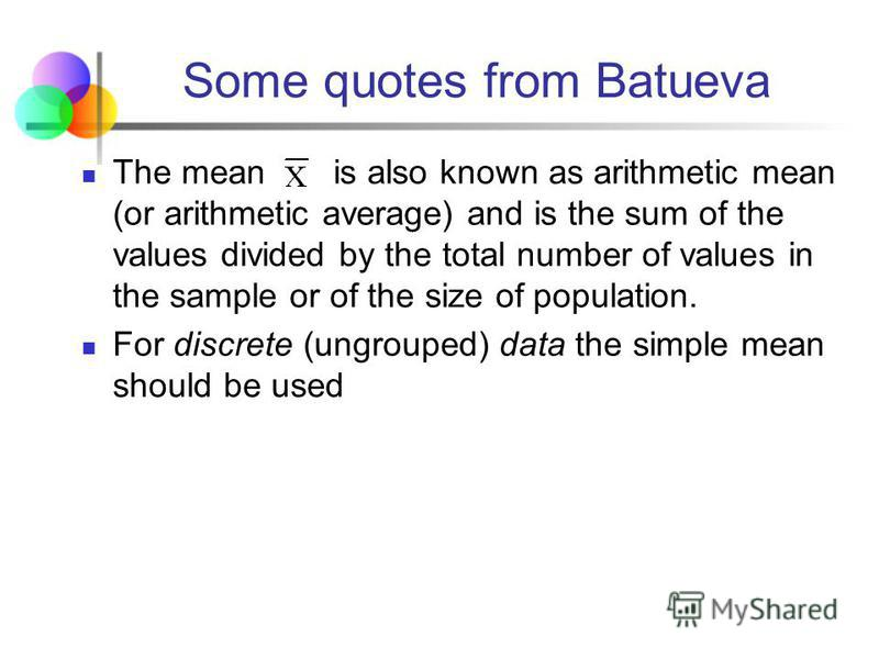 Some quotes from Batueva By his or her 7th birthday, the average American will have eaten 14 steers, 1050 chickens, 3.5 lambs, and 25.2 hogs. In the above examples, the word average is ambiguous, since there are several different methods used to obta