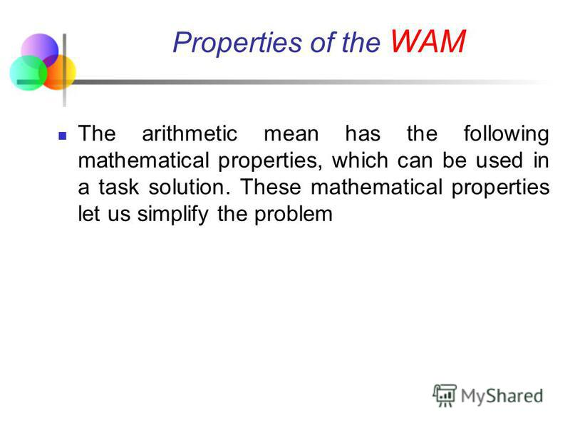 Conclusion For discrete data the simple arithmetic mean should be used. For ungrouped frequency distribution and for grouped frequency distribution the weighted arithmetic mean WAM should be used