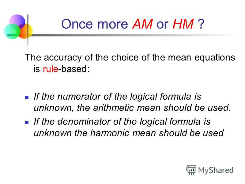 Example 11 Using this transformation of the initial logical formula, the average salary could be calculated on the basis of the weighted harmonic mean: