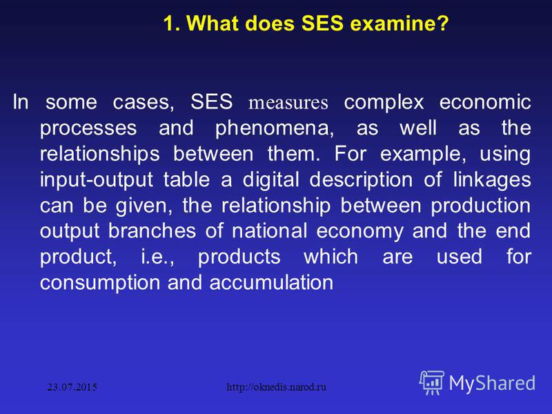 1. What does SES examine? The simplest indicators of quantitative measurement of economic phenomena are indicators of price dynamics, volume of output, population and labor force, unemployment, the degree of uniformity of the distribution of income,